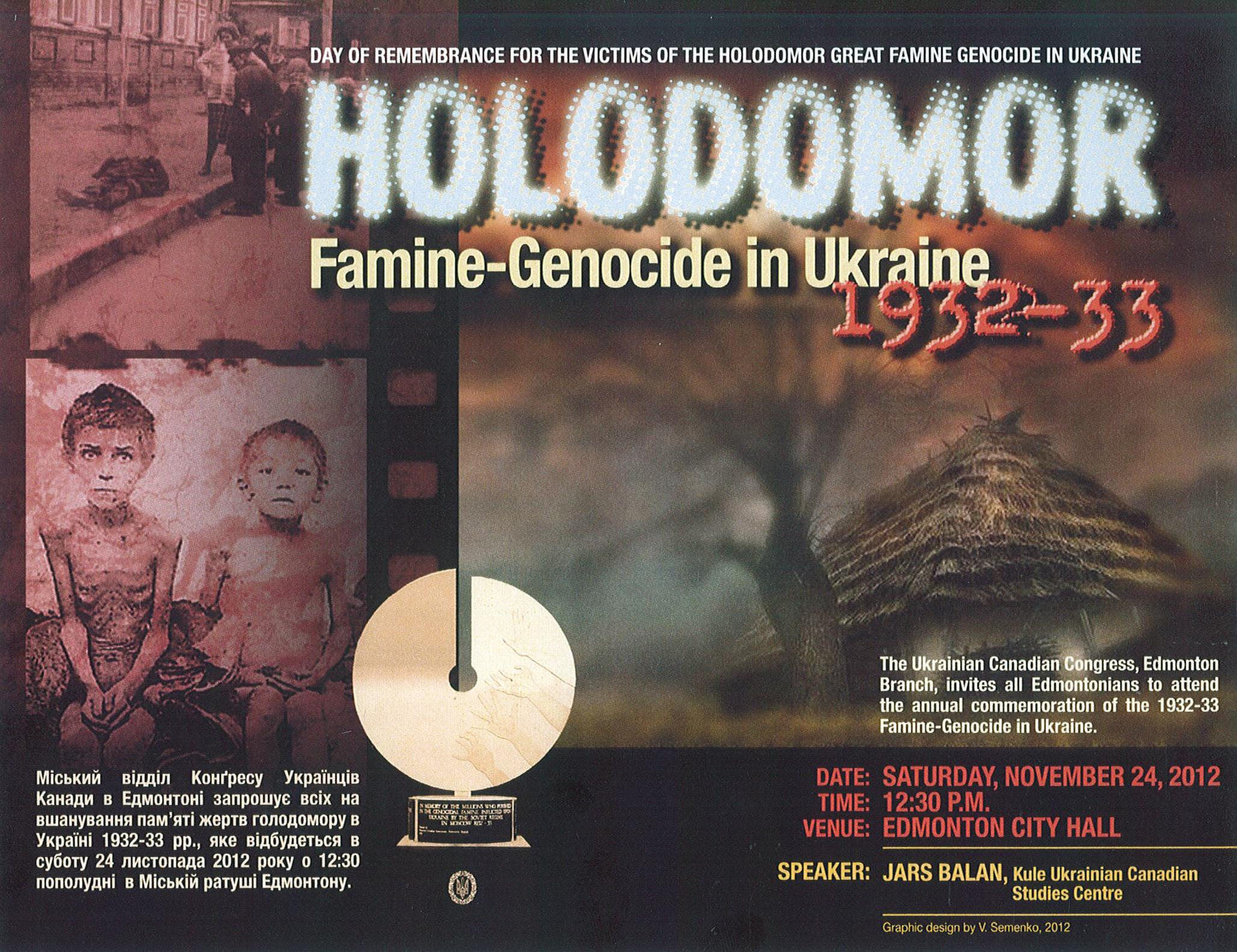Day of Remembrance for the victims of the Holodomor Great Famine Genocide in Ukraine (1932-33).