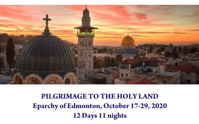 2020 Eparchial Holy Land PILGRIMAGE
