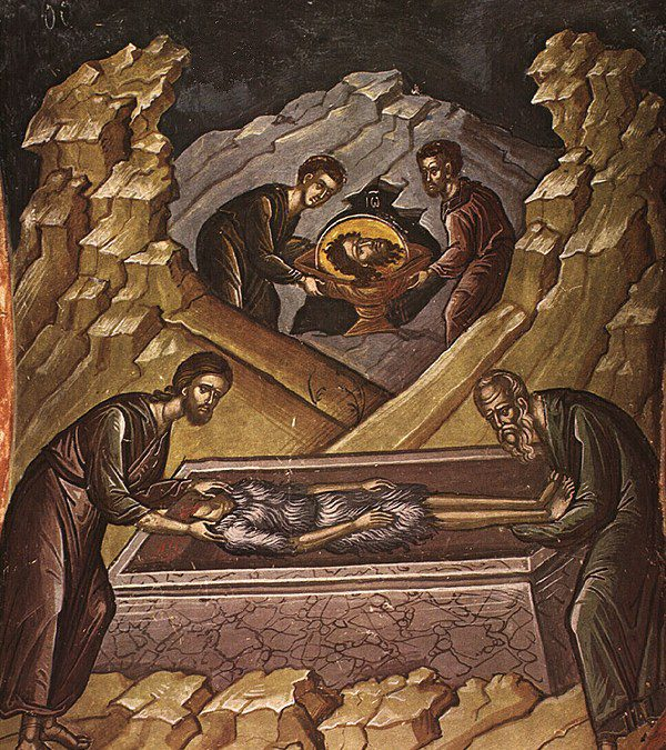Feb 24 – The First and Second Finding of the Precious Head of the Holy, Glorious Prophet and Forerunner John the Baptist