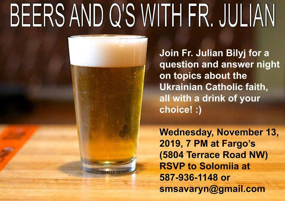 St. Nicholas Parish: Beers and Qs with Fr. Julian