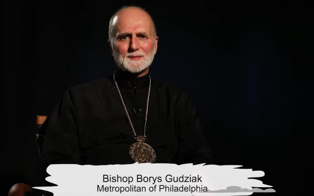 VIDEO: Metropolitan Borys Gudziak, Archeparchy of Philadelphia, Offers an Encouraging Word for us During these Trying Times (ENG/UKR)