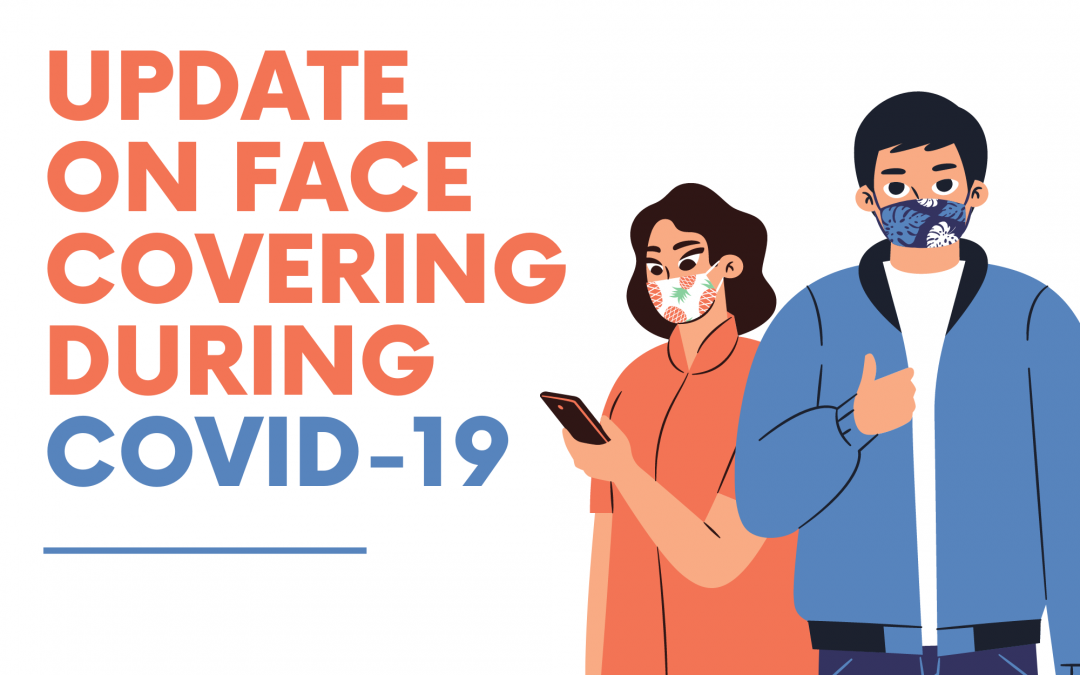 Update on Face Covering During COVID-19