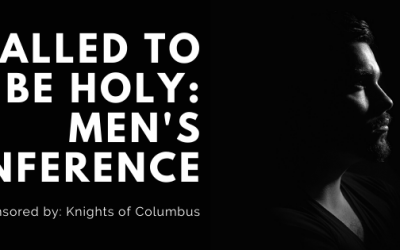 Called to Be Holy Men's Conference