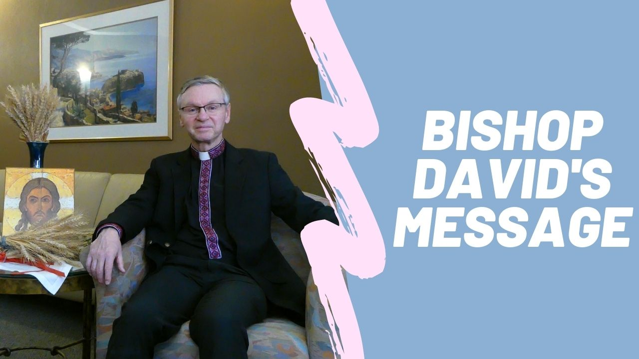 Bishop David's Easter Message
