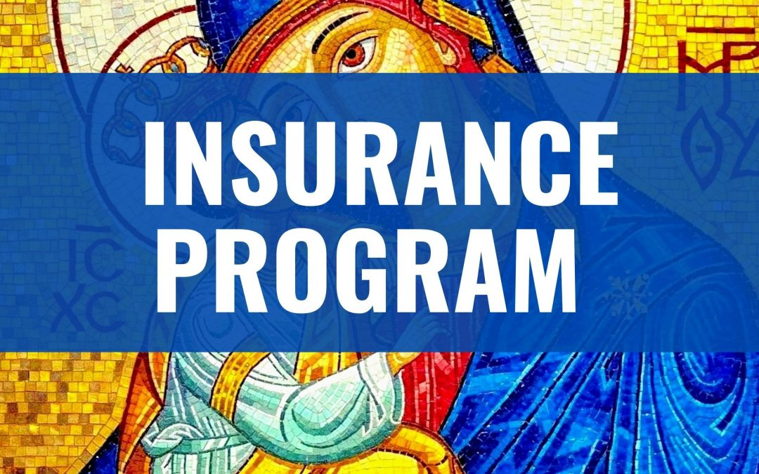 Ukrainian Catholic Eparchy of Edmonton  Insurance Program Overview