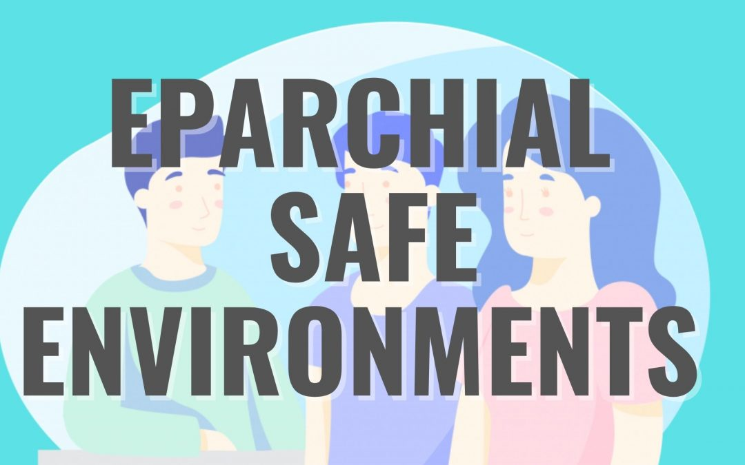 Safe Environments Website Launched in the Eparchy of Edmonton