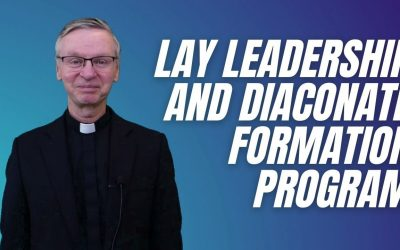 Launch of the New Lay Leadership and Diaconate Program