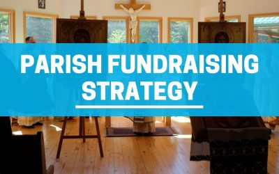 6 Steps to Start a Parish Fundraising Strategy