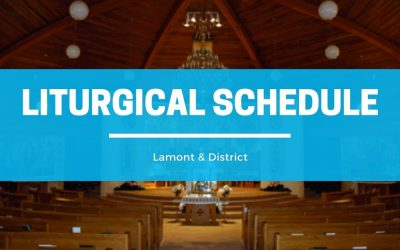 Liturgical Schedule for Lamont & District Ukrainian Catholic Parishes  August/September 2021