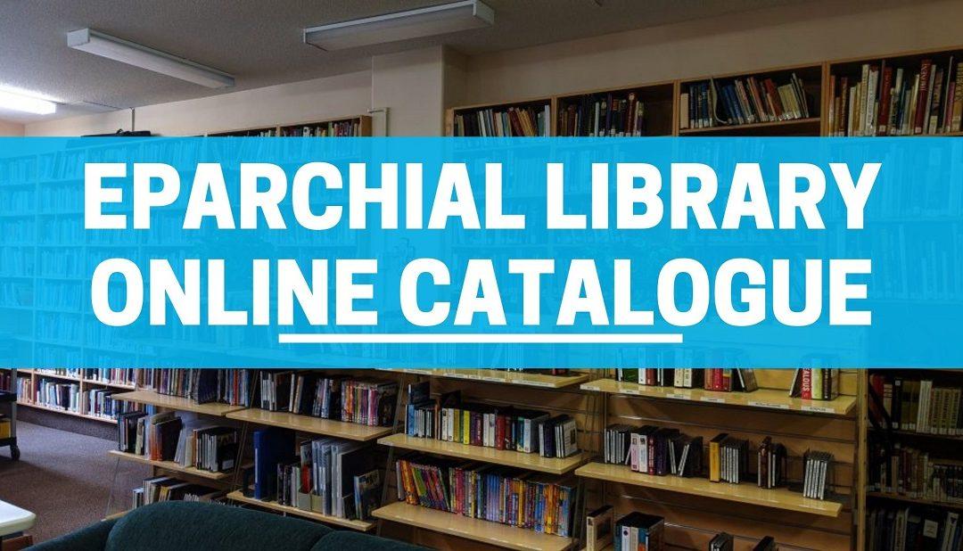 Edmonton Eparchy's Library Launches Online