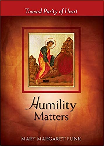 Humility Matters: Toward Purity of Heart