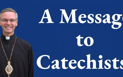 A Message to Catechists