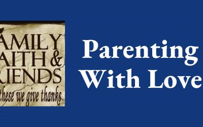 GENTLE PARENTING – PARENTING WITH LOVE